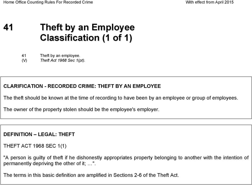 employees. The owner of the property stolen should be the employee's employer.