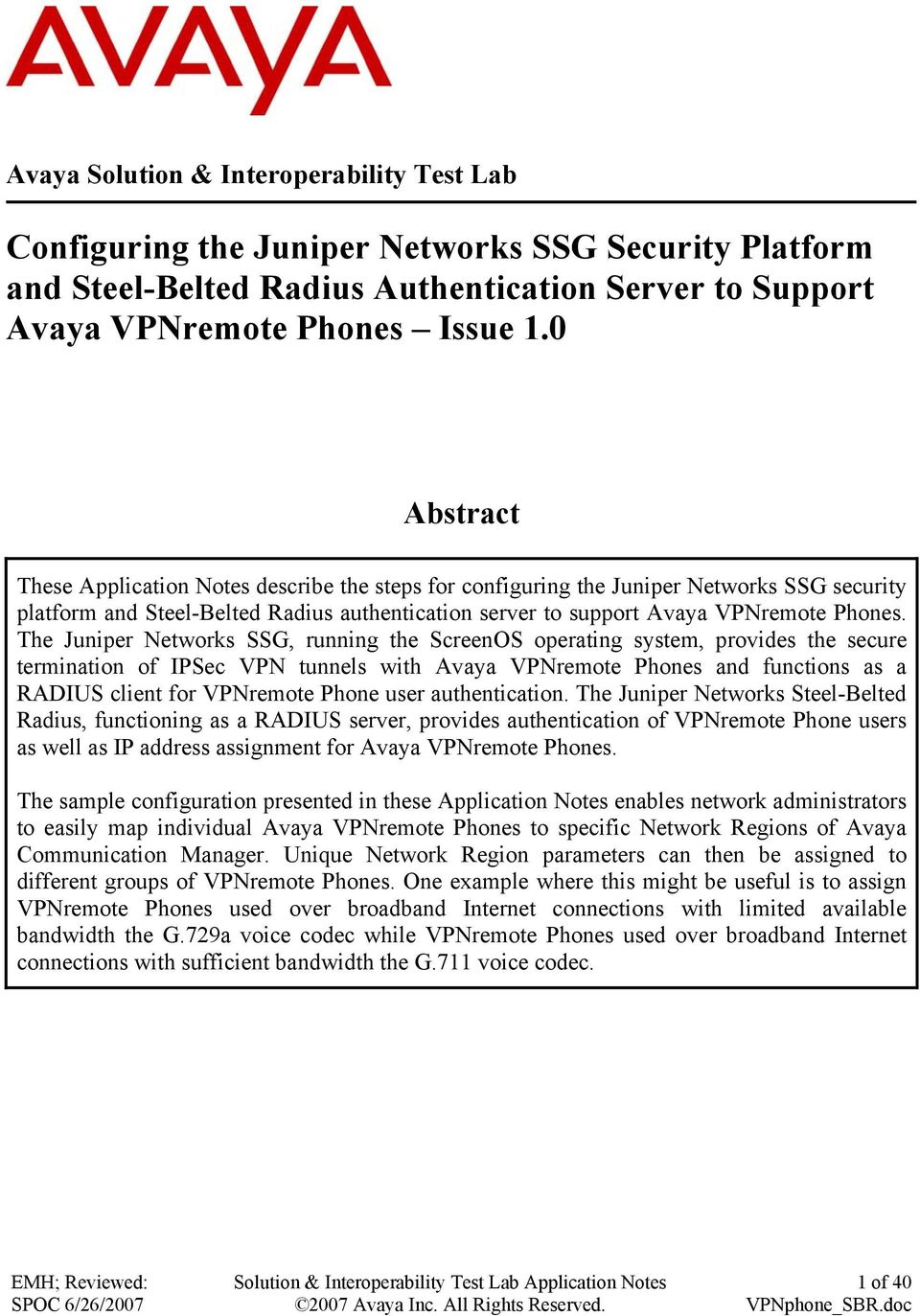 Configuring the Juniper Networks SSG Security Platform and Steel