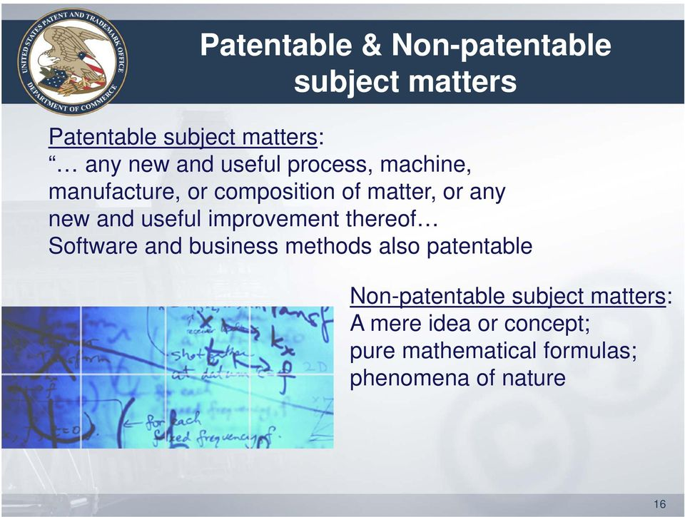 improvement thereof Software and business methods also patentable Non-patentable
