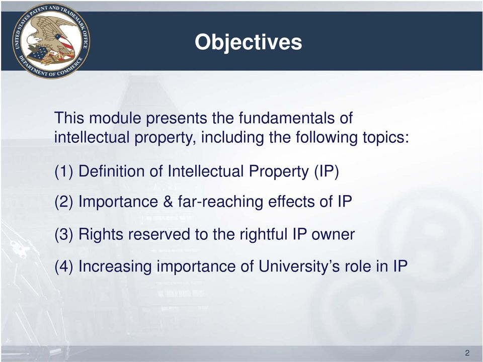 Property (IP) (2) Importance & far-reaching effects of IP (3) Rights