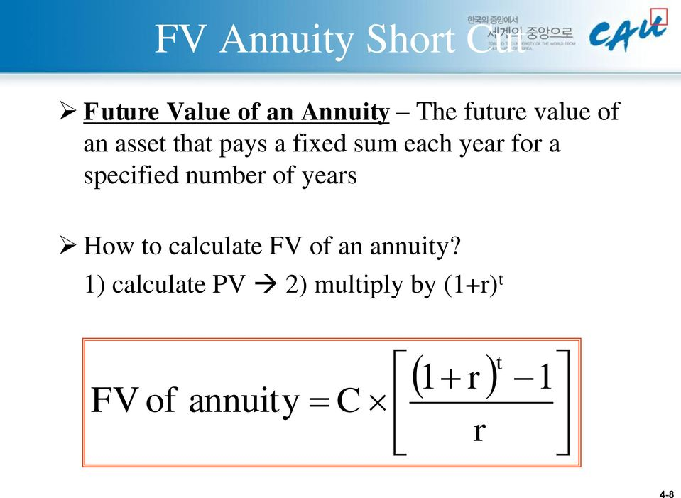 a specified number of years How to calculate FV of an annuity?