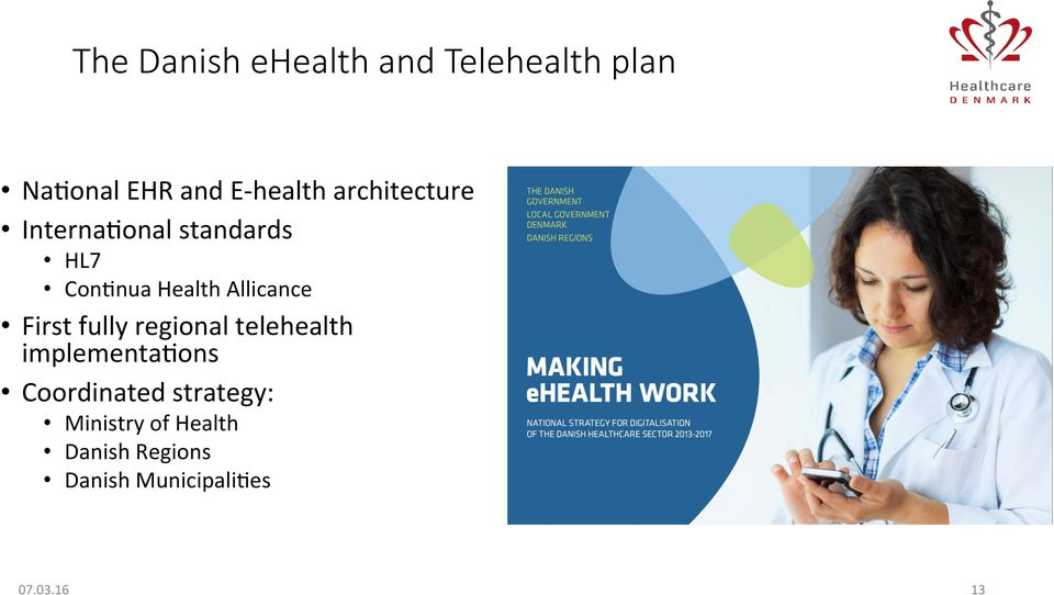 First fully regional telehealth implementahons Coordinated