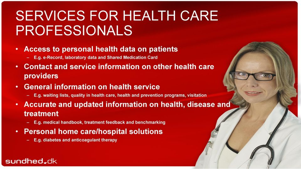 information on health service E.g.