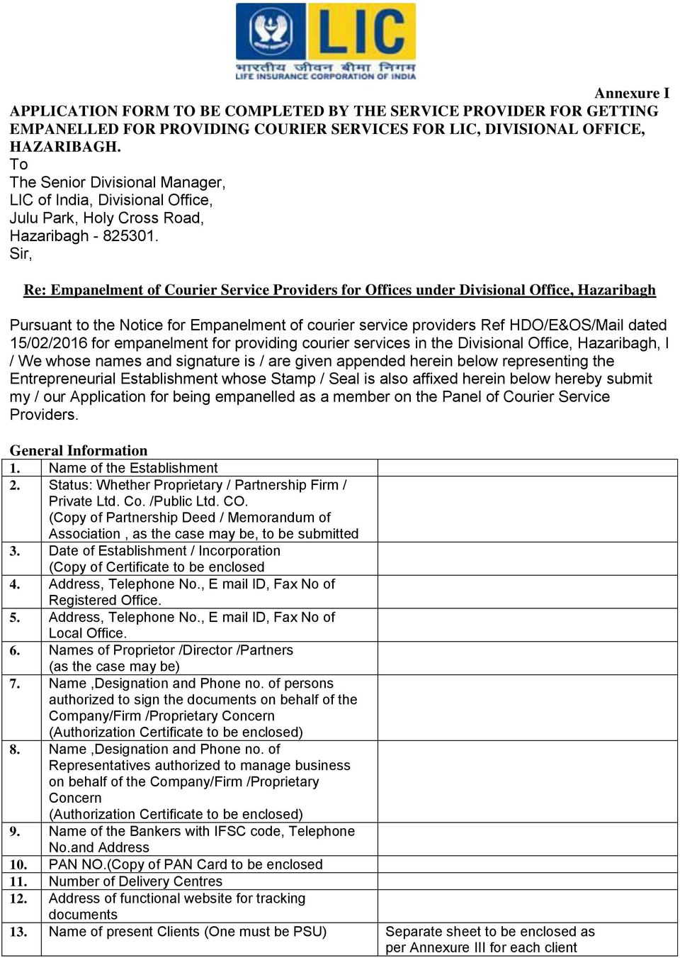 Sir, Re: Empanelment of Courier Service Providers for Offices under Divisional Office, Hazaribagh Pursuant to the Notice for Empanelment of courier service providers Ref HDO/E&OS/Mail dated