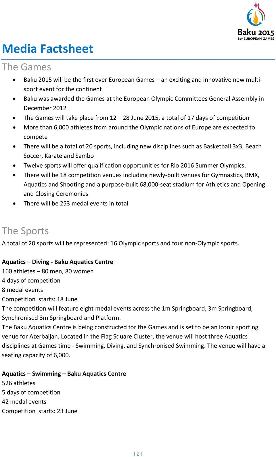 expected to compete There will be a total of 20 sports, including new disciplines such as Basketball 3x3, Beach Soccer, Karate and Sambo Twelve sports will offer qualification opportunities for Rio