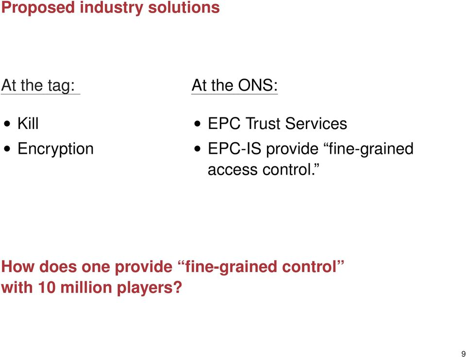 provide fine-grained access control.