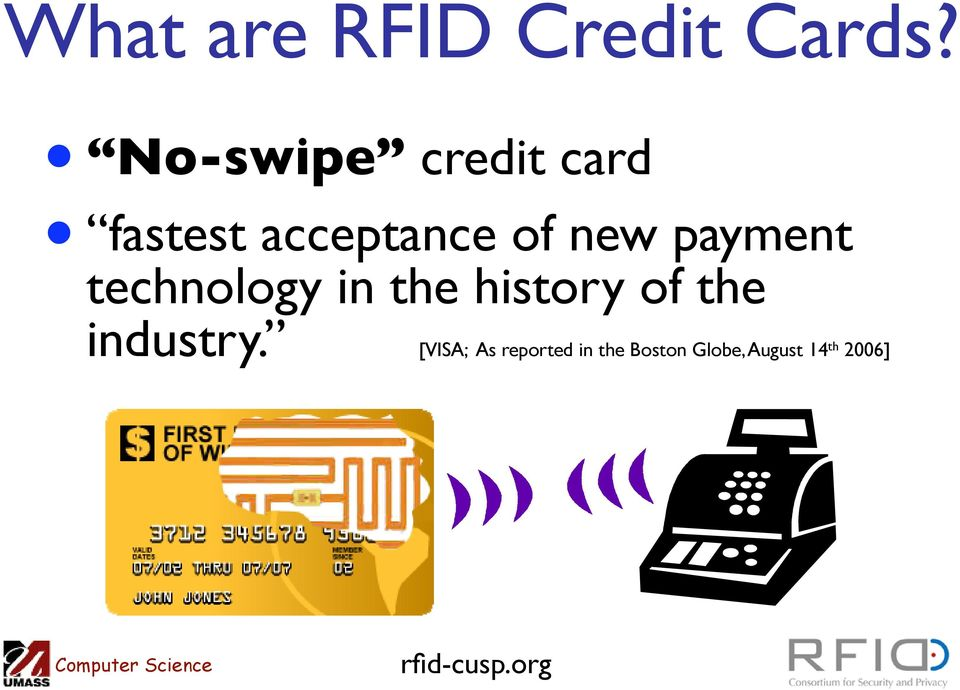 payment technology in the history of the industry.