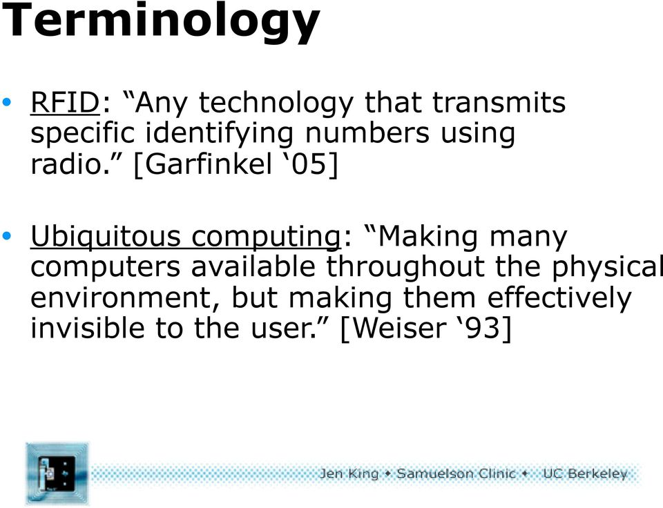 [Garfinkel 05] Ubiquitous computing: Making many computers