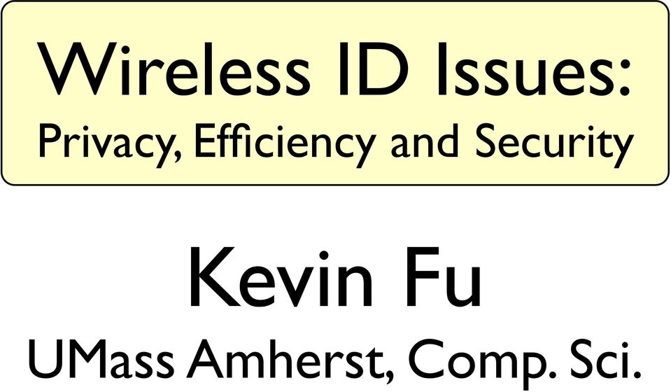 and Security Kevin Fu