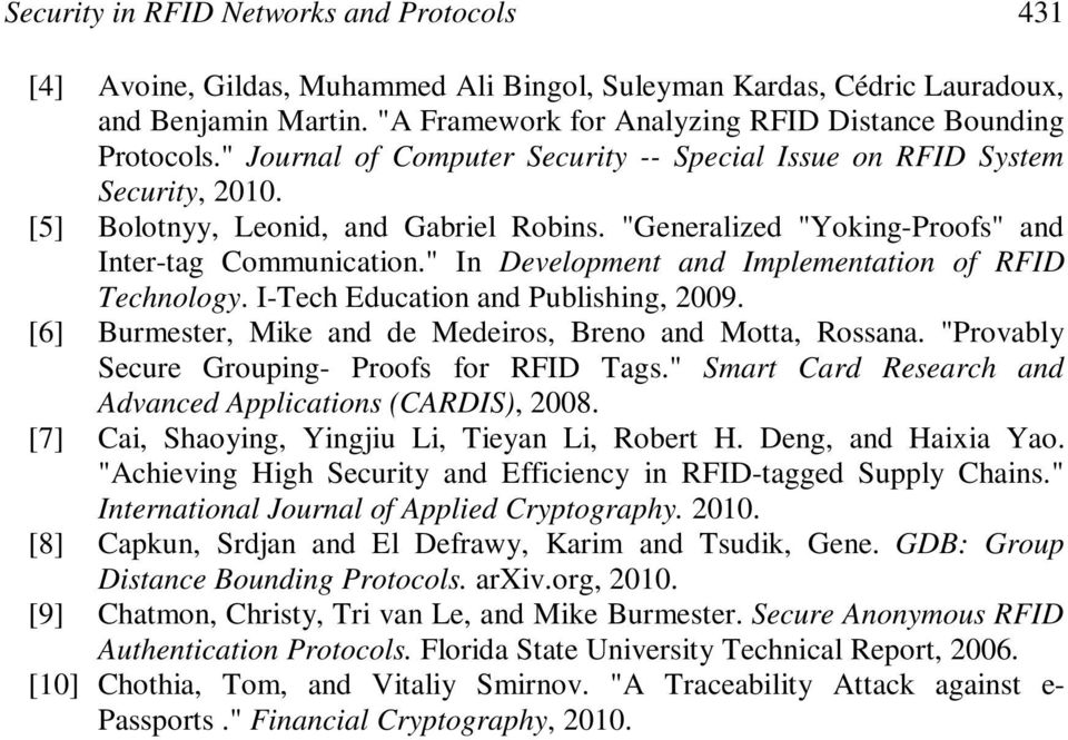 """Generalized ""Yoking-Proofs"" and Inter-tag Communication."" In Development and Implementation of RFID Technology. I-Tech Education and Publishing, 2009."