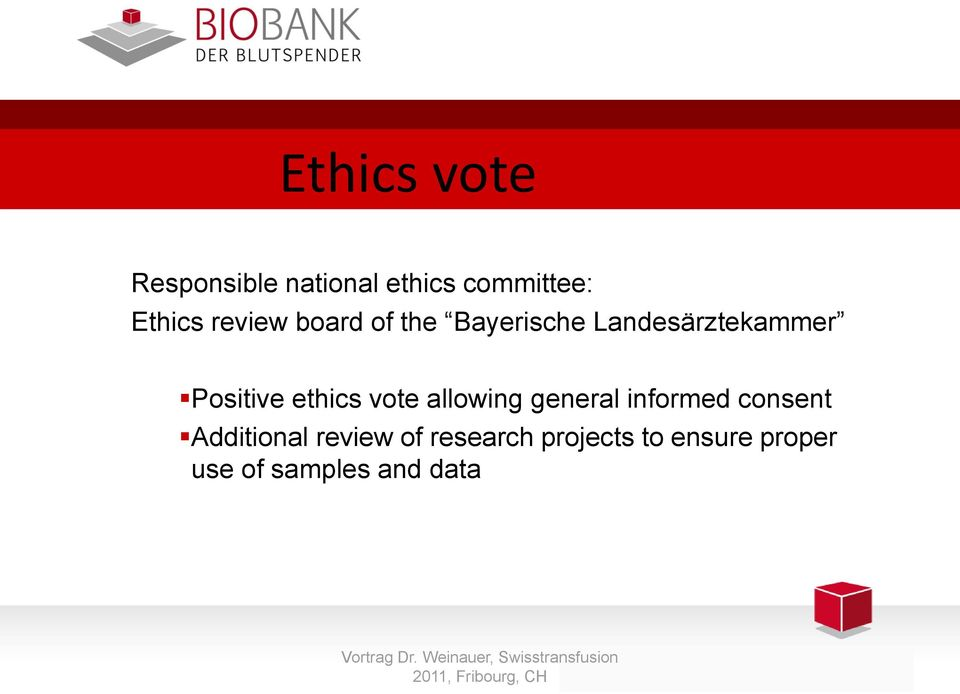 ethics vote allowing general informed consent Additional