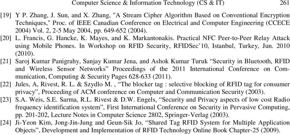 Practical NFC Peer-to-Peer Relay Attack using Mobile Phones. In Workshop on RFID Security, RFIDSec 10, Istanbul, Turkey, Jun. 2010 (2010).
