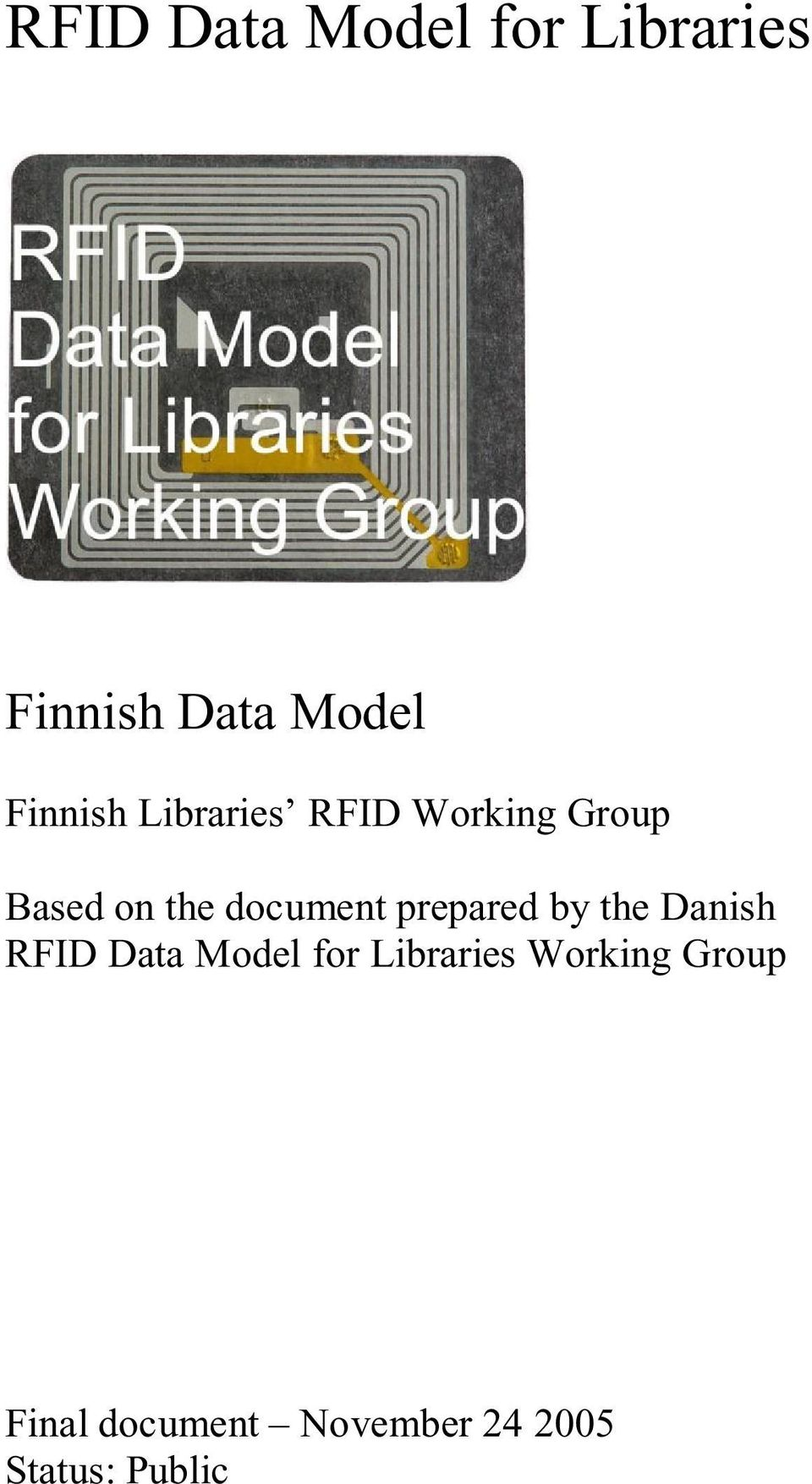 document prepared by the Danish RFID Data Model for