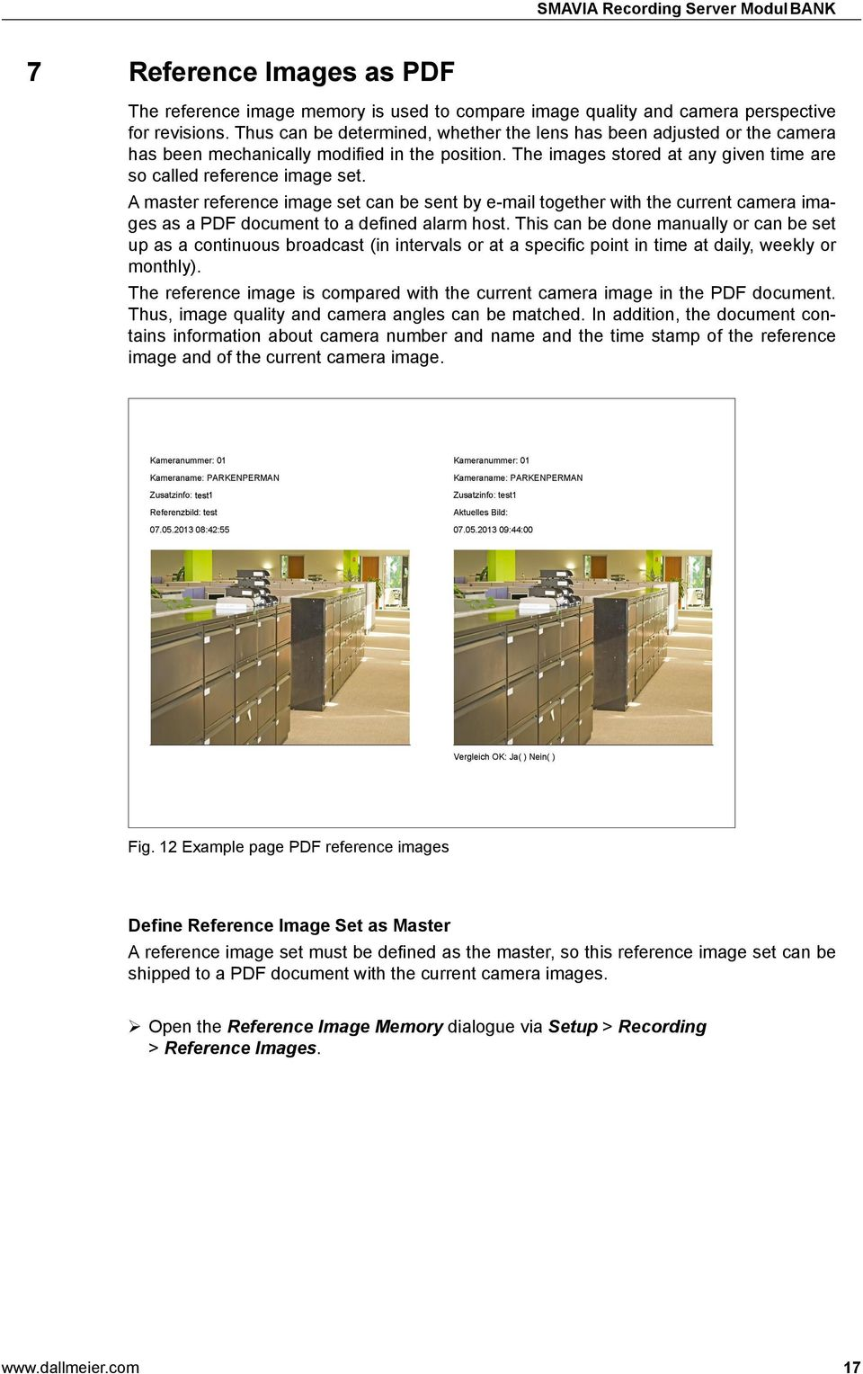 A master reference image set can be sent by e-mail together with the current camera images as a PDF document to a defined alarm host.