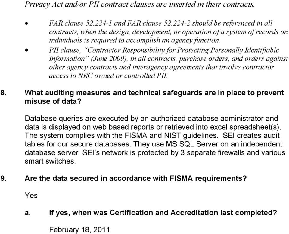 PII clause, Contractor Responsibility for Protecting Personally Identifiable Information (June 2009), in all contracts, purchase orders, and orders against other agency contracts and interagency