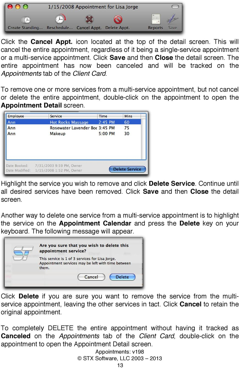 To remove one or more services from a multi-service appointment, but not cancel or delete the entire appointment, double-click on the appointment to open the Appointment Detail screen.