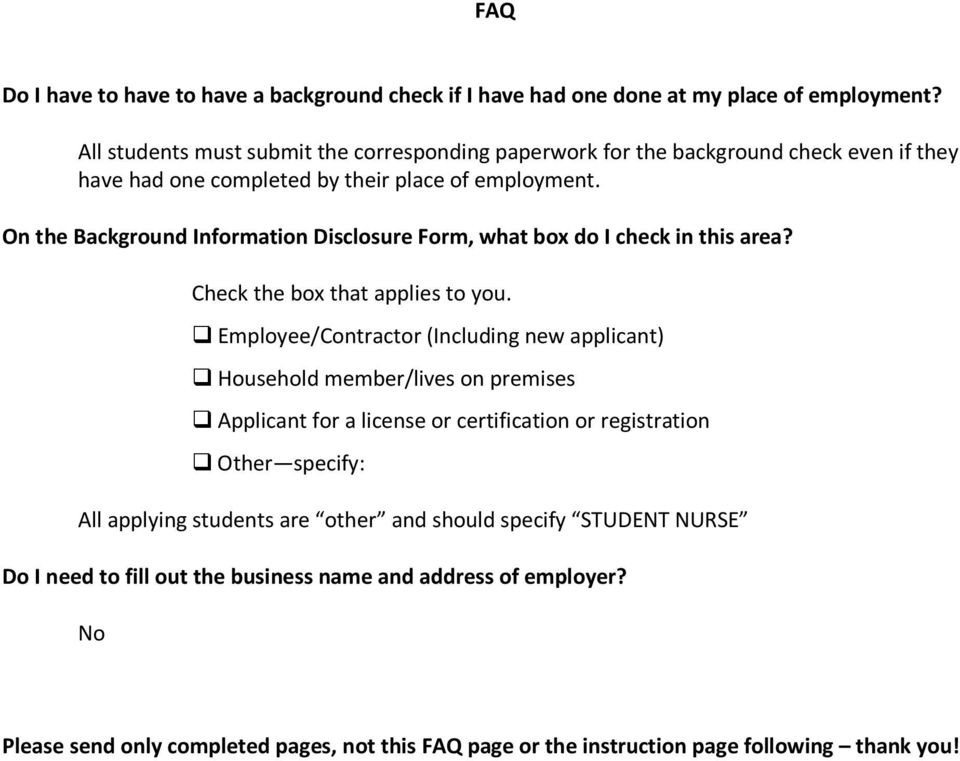 On the Background Information Disclosure Form, what box do I check in this area? Check the box that applies to you.