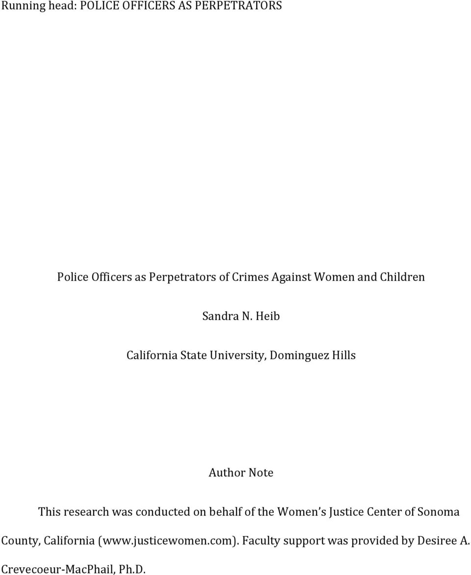 Heib California State University, Dominguez Hills Author Note This research was conducted on