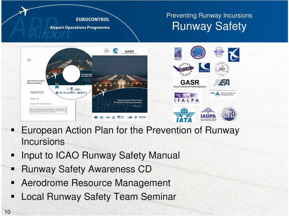 to ICAO Runway Safety Manual Runway Safety Awareness CD