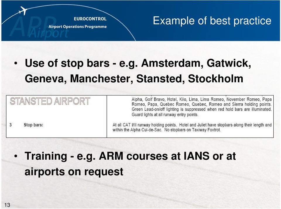 Manchester, Stansted, Stockholm Training -