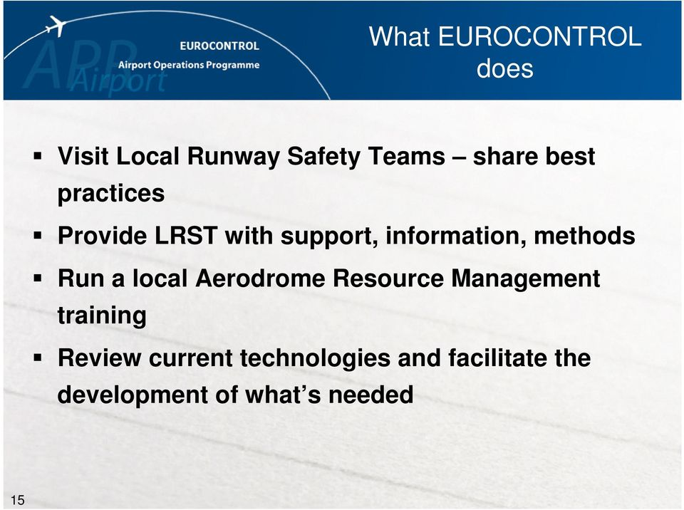 Run a local Aerodrome Resource Management training Review