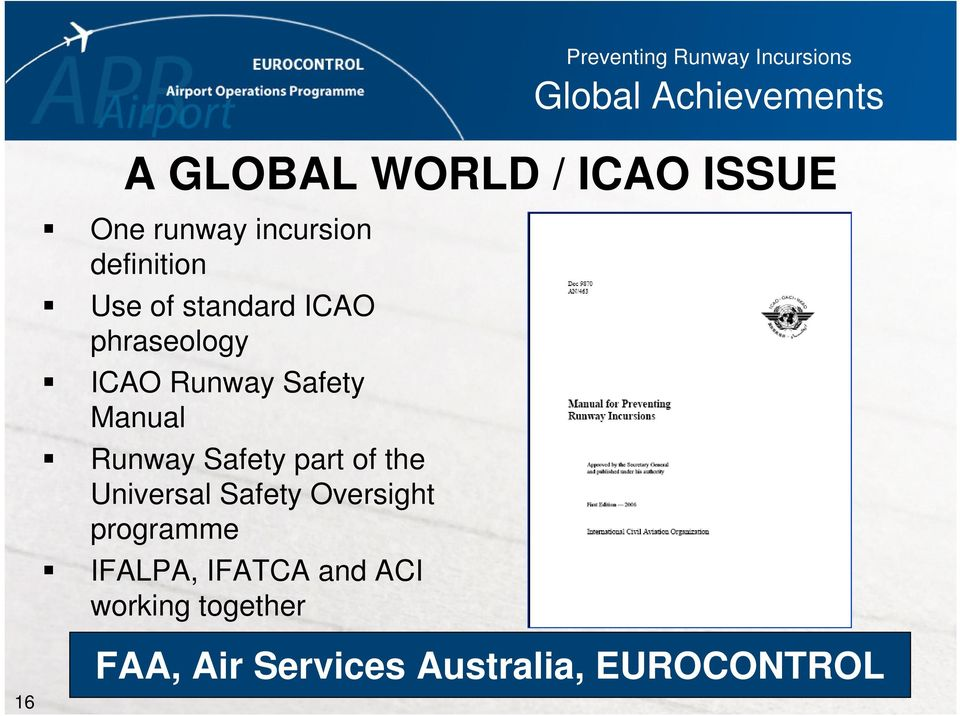 Safety Manual Runway Safety part of the Universal Safety Oversight programme