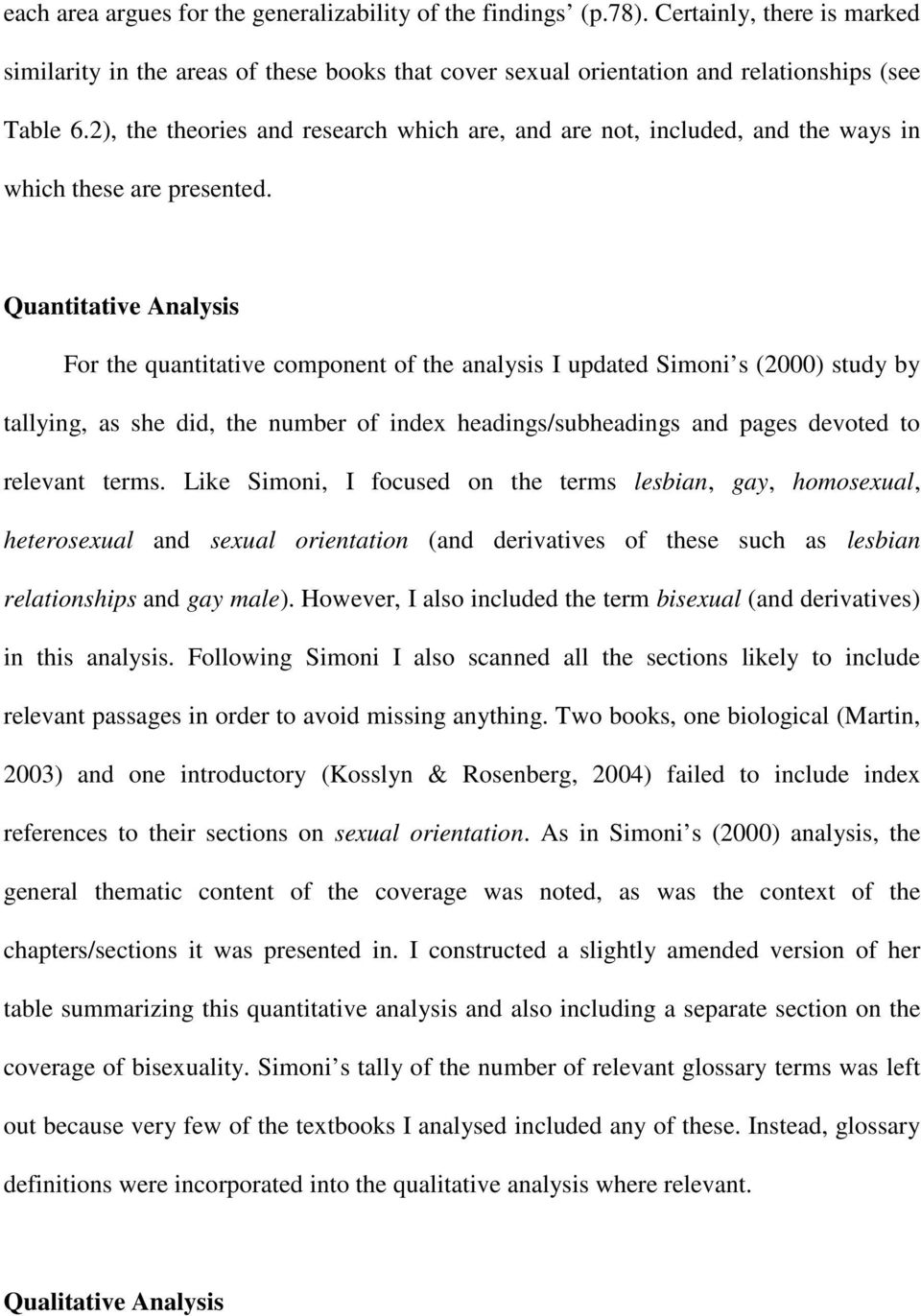 Quantitative Analysis For the quantitative component of the analysis I updated Simoni s (2000) study by tallying, as she did, the number of index headings/subheadings and pages devoted to relevant