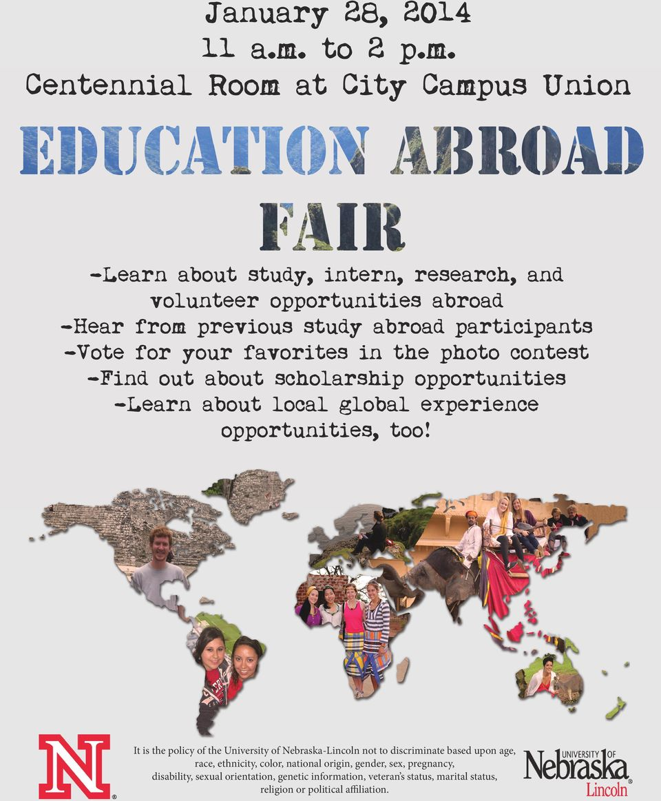 Centennial Room at City Campus Union -Learn about study, intern, research, and volunteer opportunities abroad -Hear from previous study abroad