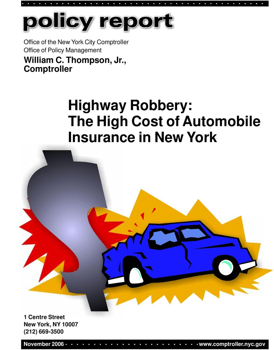 , Comptroller Highway Robbery: The High Cost of