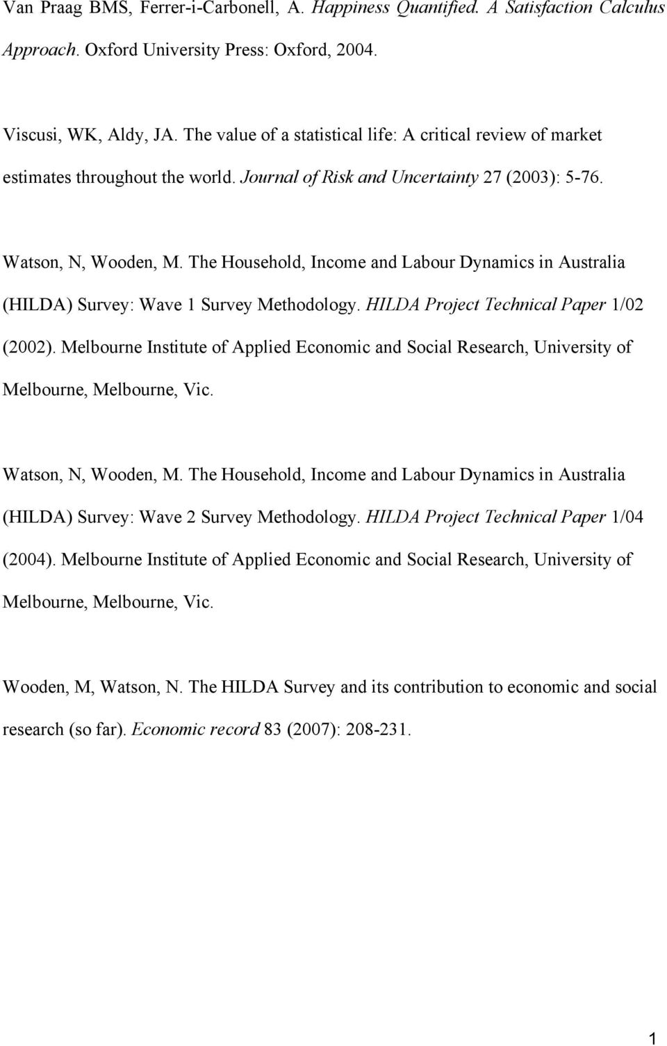 The Household, Income and Labour Dynamics in Australia (HILDA) Survey: Wave Survey Methodology. HILDA Project Technical Paper /02 (2002).