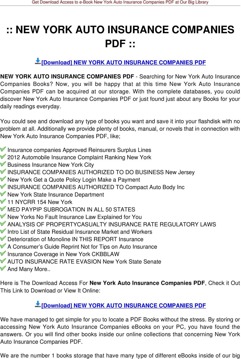 With the complete databases, you could discover New York Auto Insurance Companies PDF or just found just about any Books for your daily readings everyday.