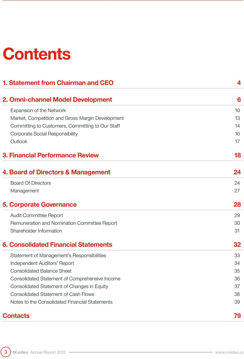 Outlook 7 3. Financial Performance Review 8 4. Board of Directors & Management 24 Board Of Directors 24 Management 27 5.