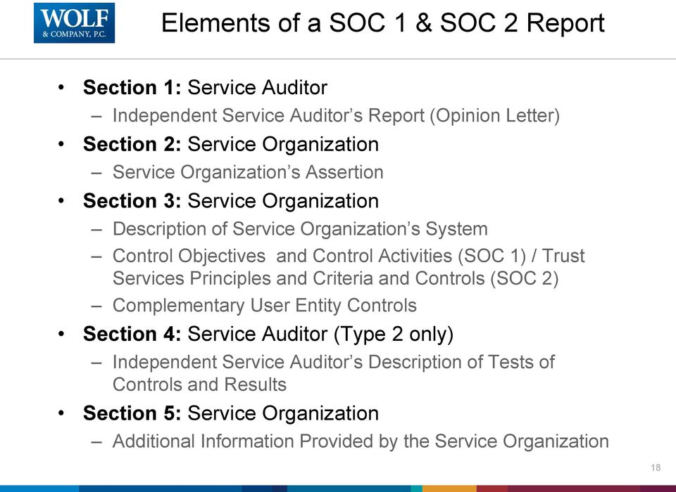 (SOC 1) / Trust Services Principles and Criteria and Controls (SOC 2) Complementary User Entity Controls Section 4: Service Auditor (Type 2 only)