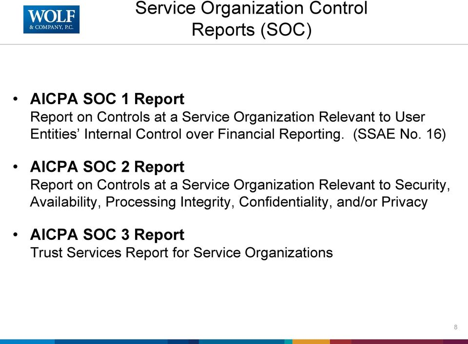 16) AICPA SOC 2 Report Report on Controls at a Service Organization Relevant to Security,