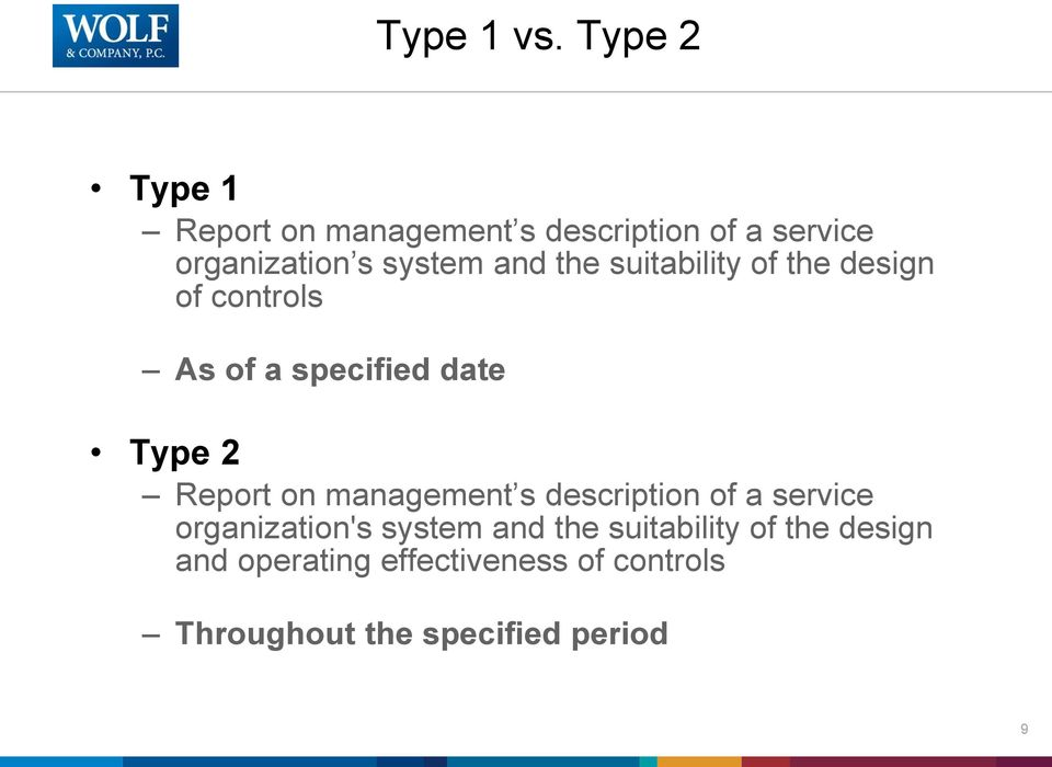 and the suitability of the design of controls As of a specified date Type 2 Report on
