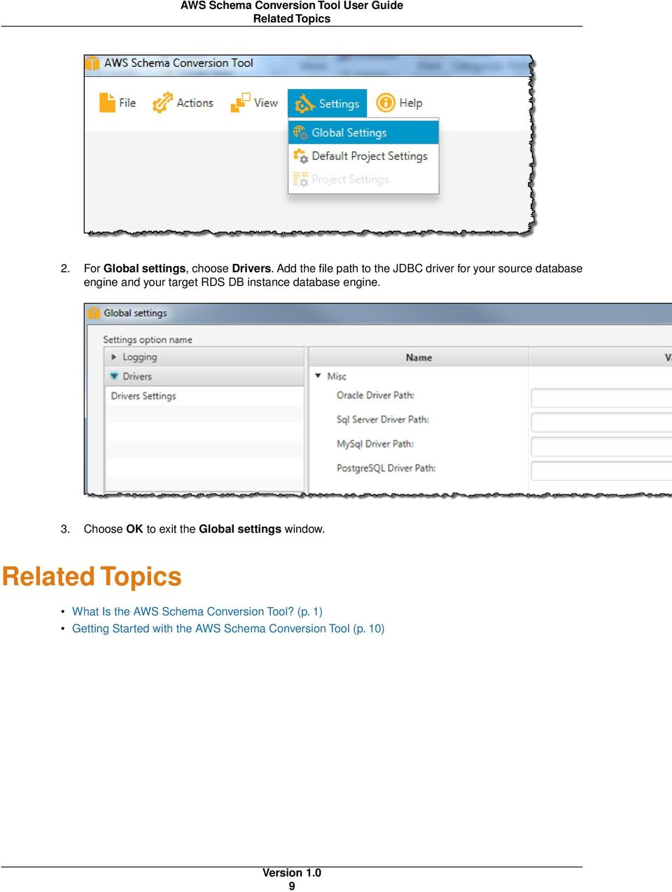RDS DB instance database engine. 3. Choose OK to exit the Global settings window.