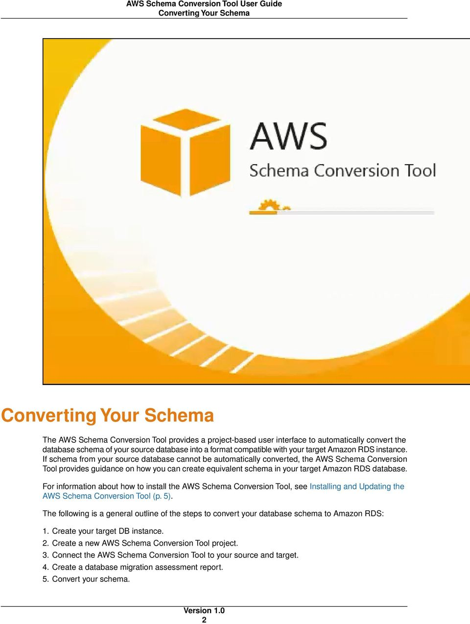 If schema from your source database cannot be automatically converted, the AWS Schema Conversion Tool provides guidance on how you can create equivalent schema in your target Amazon RDS database.