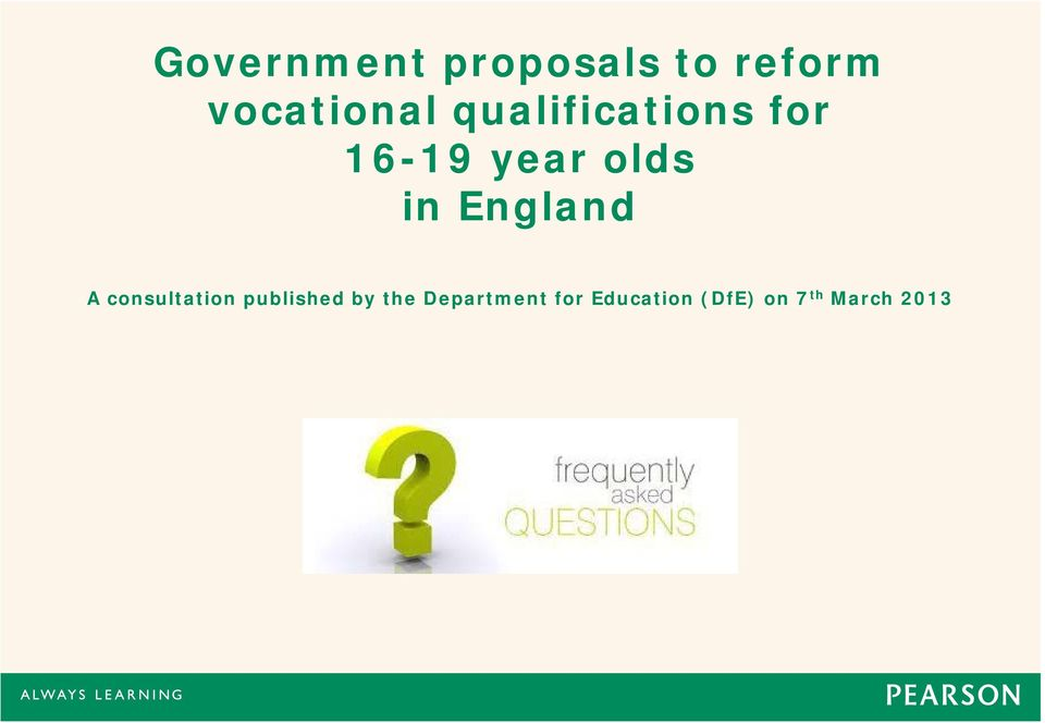 England A consultation published by the
