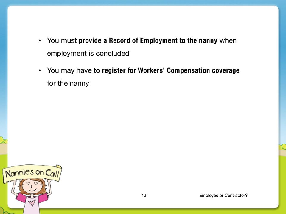 to register for Workers Compensation coverage for
