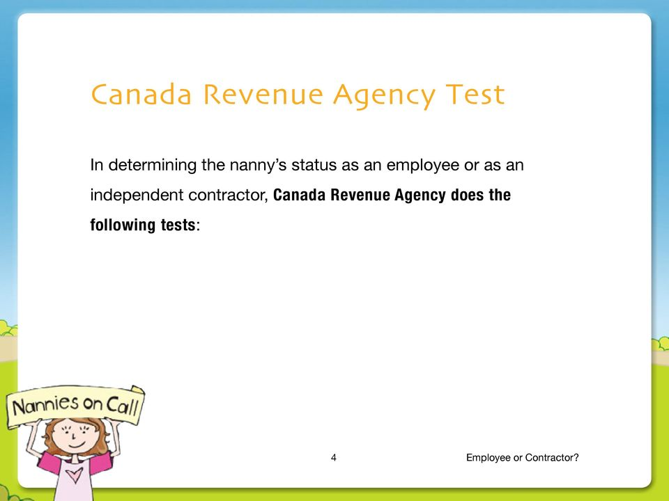 independent contractor, Canada Revenue Agency