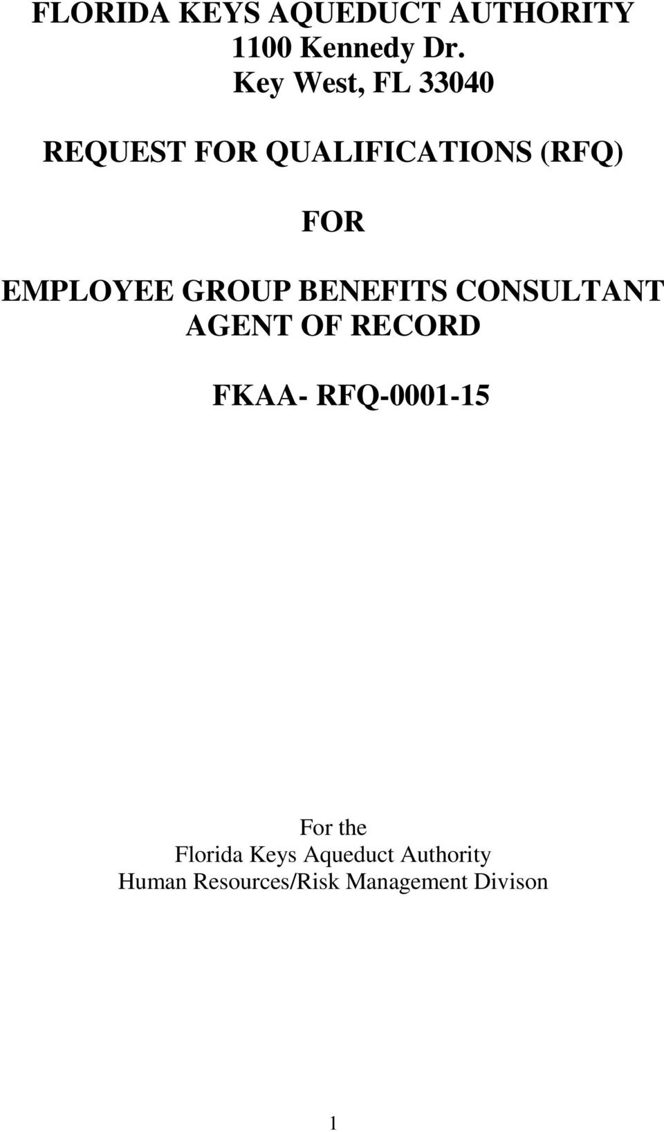 EMPLOYEE GROUP BENEFITS CONSULTANT AGENT OF RECORD FKAA-