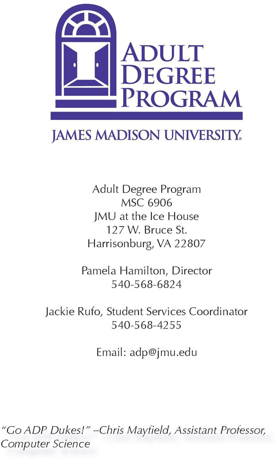 Jackie Rufo, Student Services Coordinator 540-568-4255 Email: