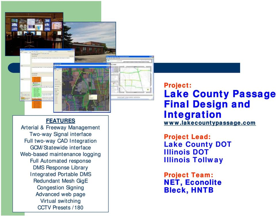 Congestion Signing Advanced web page Virtual switching CCTV Presets /180 Project: Lake County Passage Final Design and