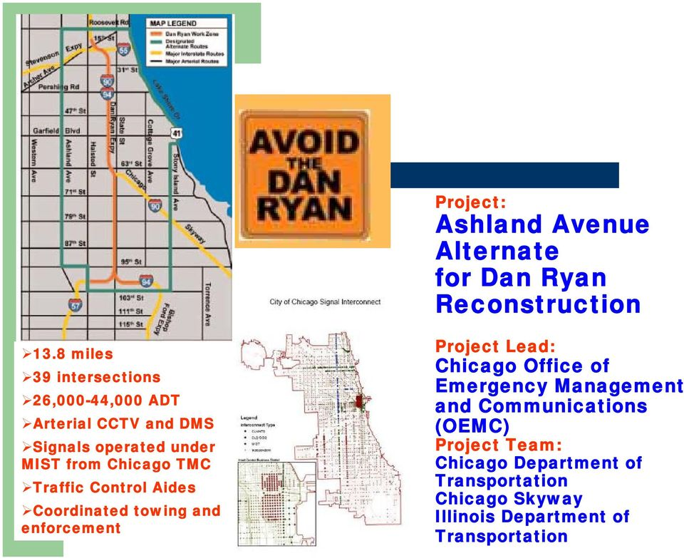 Chicago TMC Traffic Control Aides Coordinated towing and enforcement Project Lead: Chicago Office of