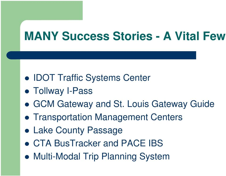 Louis Gateway Guide Transportation Management Centers