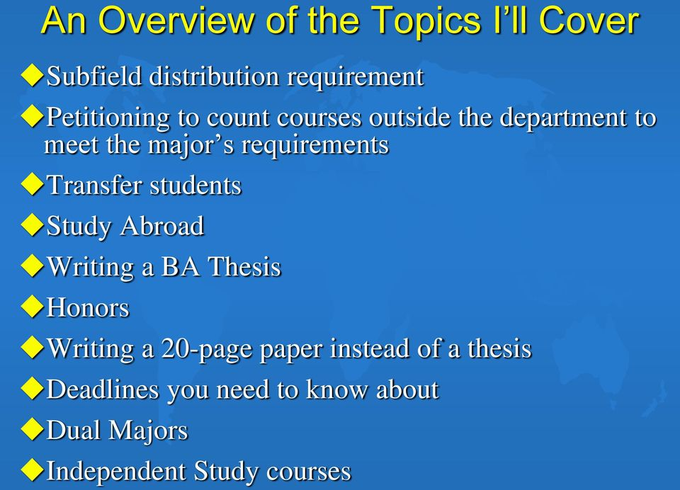 requirements Transfer students Study Abroad Writing a BA Thesis Honors Writing a