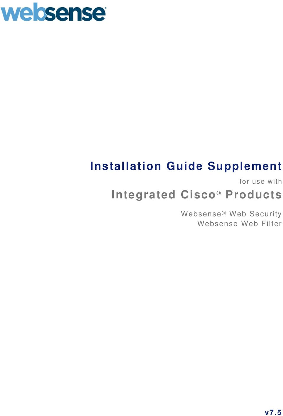 Integrated Cisco Products