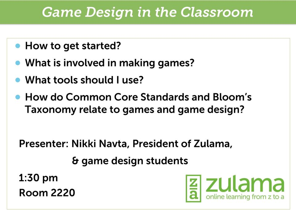 How do Common Core Standards and Bloom s Taxonomy relate to games