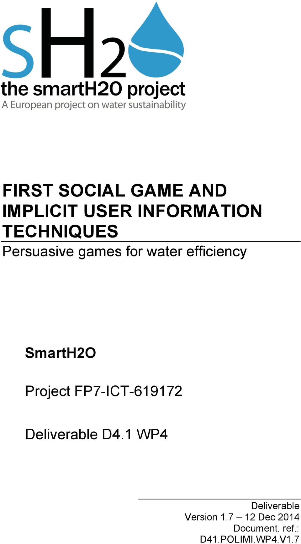 SmartH2O Project FP7-ICT-619172 Deliverable D4.