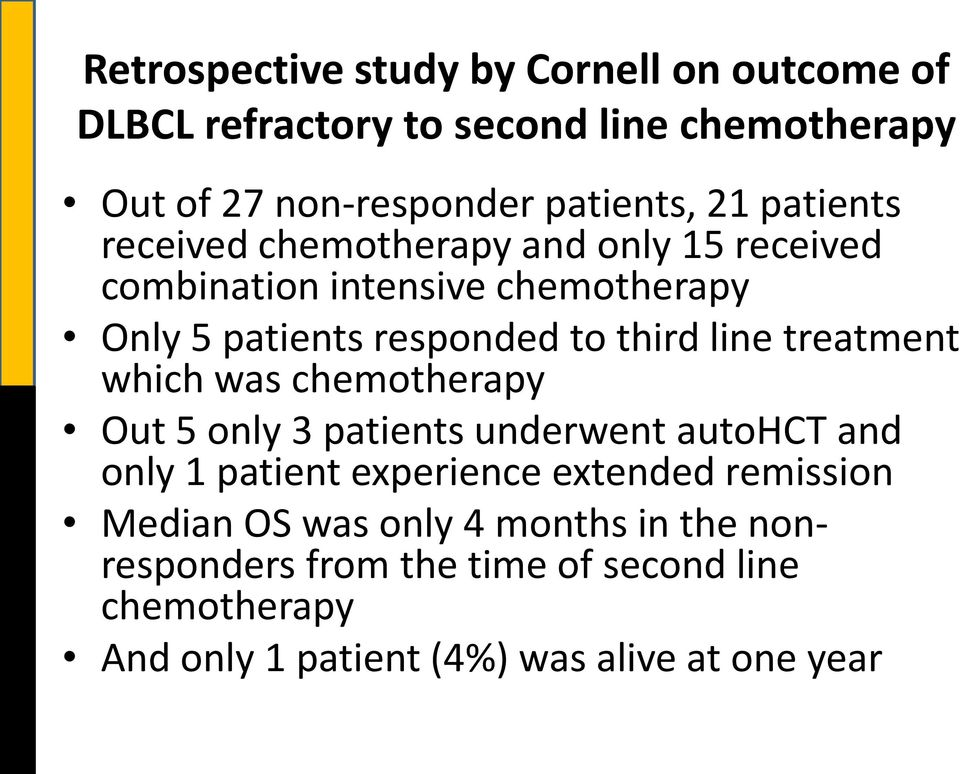 treatment which was chemotherapy Out 5 only 3 patients underwent autohct and only 1 patient experience extended remission